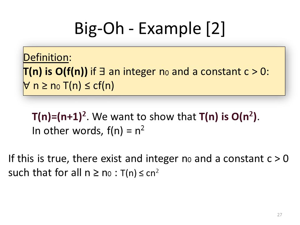 Big-Oh - Example [2] Definition:
